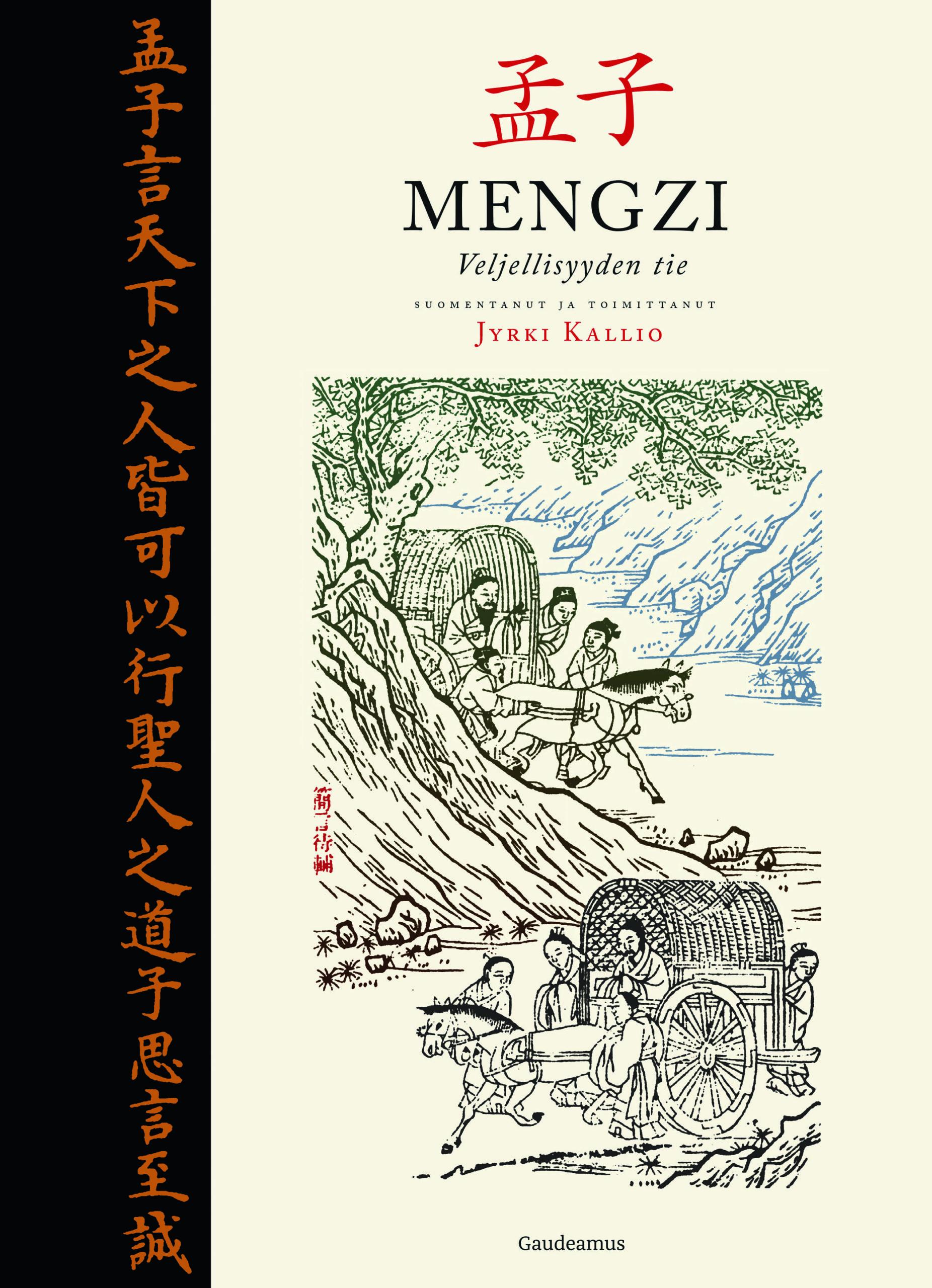 Jyrki Kallio Mengzi – Veljellisyyden tie